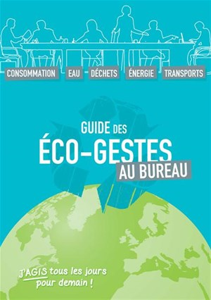 Guide des co gestes au bureau for Eco bureau